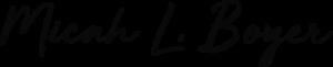 Micah L. Boyer Signature